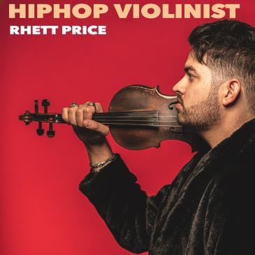 The Hip-Hop Violinist Rhett Price- Cancelled: Main Image
