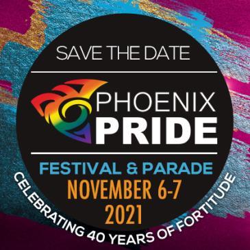 Phoenix Pride 2021 - Now  to 11/6 - 11/7:
