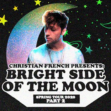 Christian French: Bright Side of the Moon Tour Part 2: Main Image