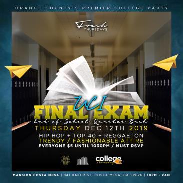 COLLEGE THURSDAYS @ MANSION OC 18+ / UCI FINAL EXAM Party-img