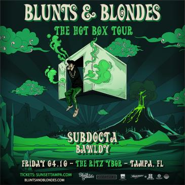 Blunts & Blondes - TAMPA (CANCELLED): Main Image
