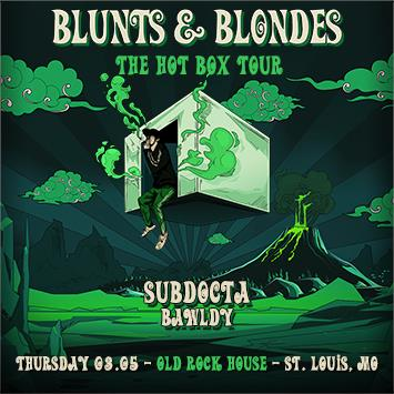 Blunts & Blondes - ST. LOUIS: Main Image