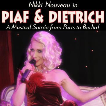 PIAF & DIETRICH A Musical Soirée from Paris to Berlin