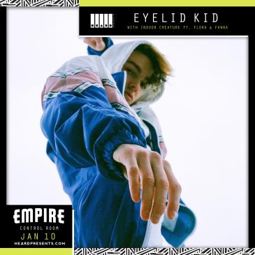 Eyelid Kid Tour Kickoff w/ Indoor Creature ft Special Guests-img