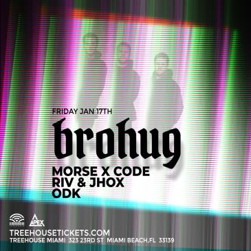 Brohug @ Treehouse Miami: Main Image