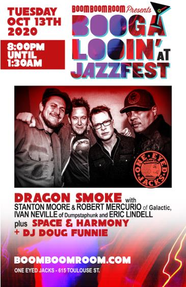 DRAGON SMOKE [at One Eyed Jacks - NoLa]  (Postponed TBA): Main Image