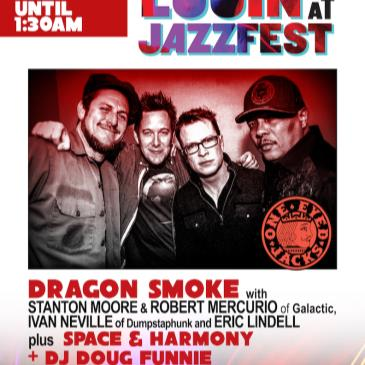 DRAGON SMOKE [at One Eyed Jacks - NoLa]  + SPACE & HARMONY-img
