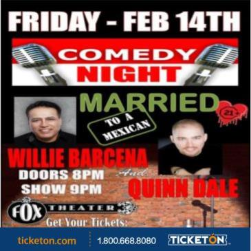 COMEDY NIGHT-MARRIED TO A MEXICAN
