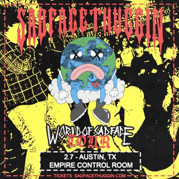 "Sadfacethuggin ""World of SadFace Tour"": Main Image"