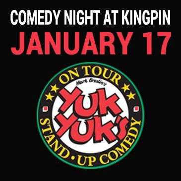 Kingpin Comedy Night January 17 - Presented by Yuk Yuk's: Main Image