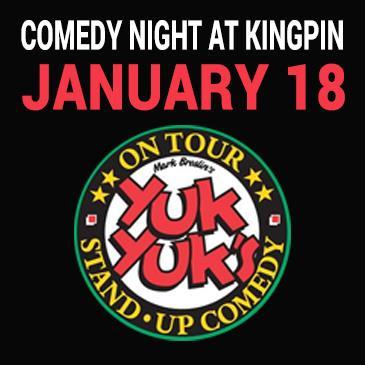 Kingpin Comedy Night January 18 - Presented by Yuk Yuk's-img
