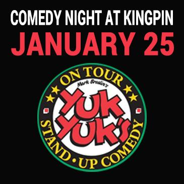 Kingpin Comedy Night January 25 - Presented by Yuk Yuk's: Main Image
