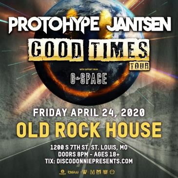 Protohype + Jantsen + G Space - ST. LOUIS - CANCELLED: Main Image