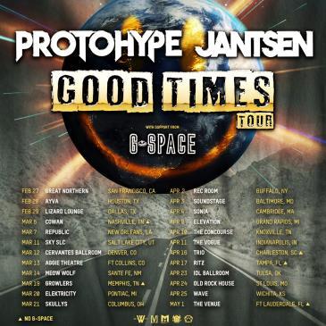 Protohype & Jantsen: Good Times Tour: Main Image