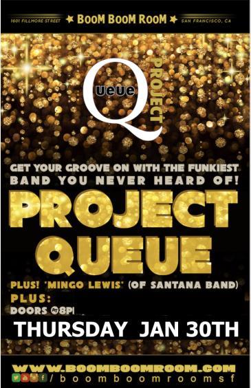 PROJECT QUEUE (w/ Mingo Lewis of Santana) + star guests: Main Image