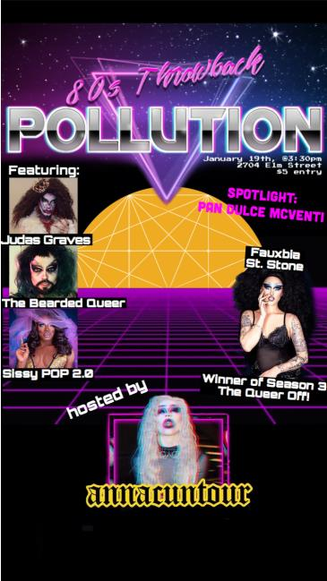 Pollution: '80s Throwback (Deep Ellum Drag): Main Image