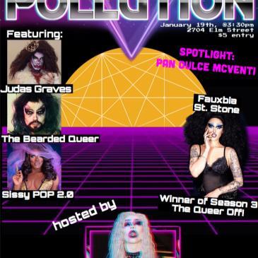 Pollution: '80s Throwback (Deep Ellum Drag)-img
