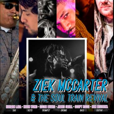 Ziek McCarter & The SOUL TRAIN REVIVAL (+ DJ K-OS)-img