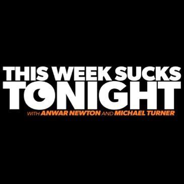 This Week Sucks Tonight: Main Image