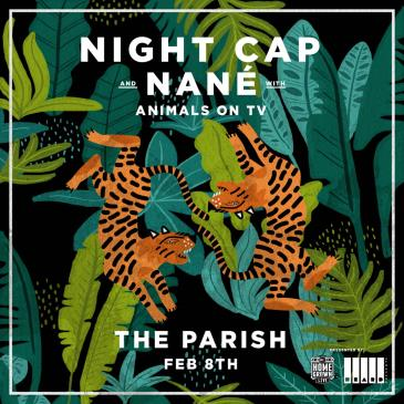SOLD OUT: 101X Homegrown Live Presents: Nané & Night Cap: Main Image
