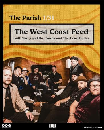 The West Coast Feed with Tarry and the Towns, The Lewd Dudes: Main Image