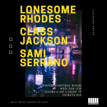 Lonesome Rhodes, Class Jackson, & Sami Serrano: Main Image