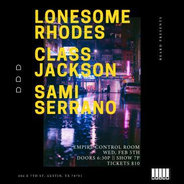 Lonesome Rhodes, Class Jackson, & Sami Serrano-img