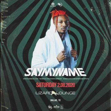 SAYMYNAME - DALLAS: Main Image