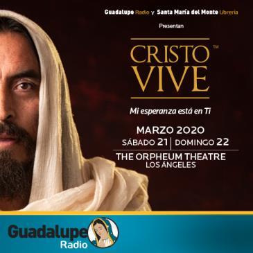 POSTPONED-CRISTO VIVE 2020-DOMINGO 2 PM: Main Image
