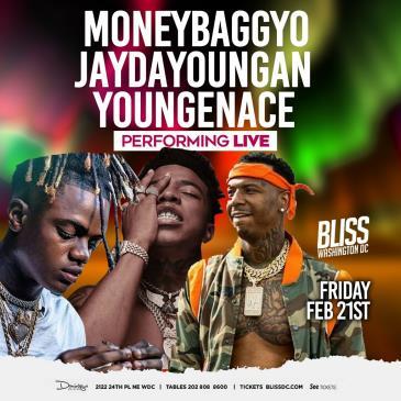 MONEYBAGG YO + Jayda Youngan + Yungeen Ace AT BLISS-img