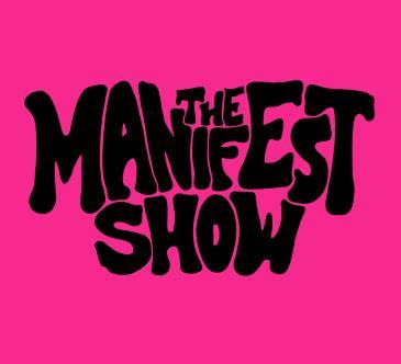 The Manifest Show: Main Image