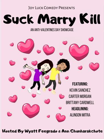 Joy Luck Comedy Presents: Suck Marry Kill!: Main Image