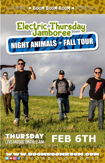 Electric Thursday Jamboree - NIGHT ANIMALS + FALL TOUR: Main Image