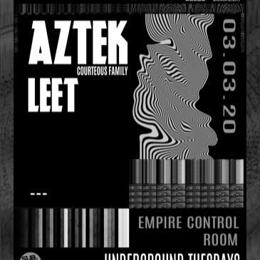 Underground Tuesdays: AZTEK x leet-img