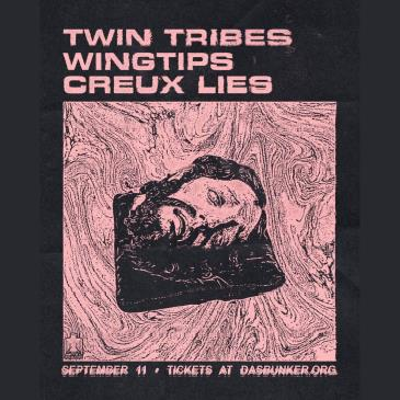 Twin Tribes / Wingtips / Creux Lies: Main Image