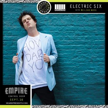 Electric Six with Me Like Bees: