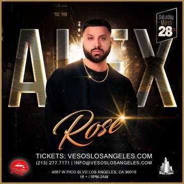 Vesos LA Presents: Alex Rose Saturday Concert Age 18+ Event