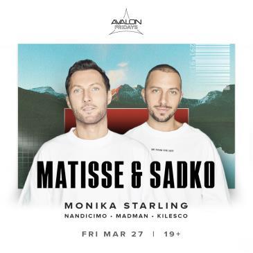 MATISSE & SADKO (POSTPONED TBA): Main Image