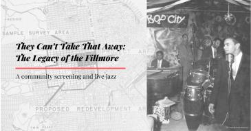 Fillmore Jazz Documentary Community Screening and Party! 6PM: Main Image