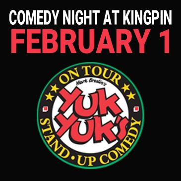 Kingpin Comedy Night February 1 - Presented by Yuk Yuk's-img