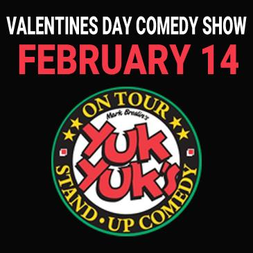 Valentines Day Comedy Show - Presented by Yuk Yuk's: Main Image