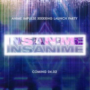 INSANIME - Spring Break 2020: Main Image