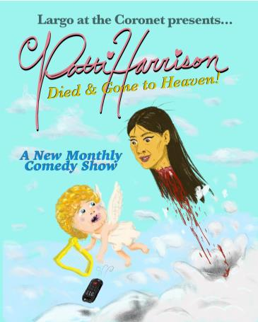 Patti Harrison presents DIED & GONE TO HEAVEN!: Main Image
