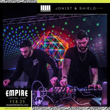 Underground Tuesdays: Jon1st & Shield (LIVE)-img