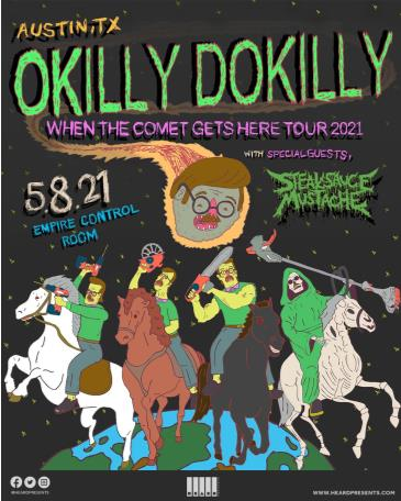 Okilly Dokilly: When The Comet Gets Here Tour 2021: Main Image