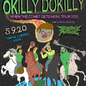 "Okilly Dokilly ""When The Comet Gets Here Tour 2020""-img"