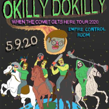 """Okilly Dokilly """"When The Comet Gets Here Tour 2020""""-img"""