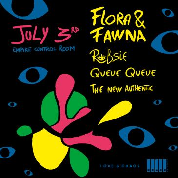 Flora & Fawna w/ Robsie, Queue Queue (Postponed to TBA): Main Image