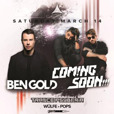 BEN GOLD, COMING SOON!!!, TRANCE PSYBERIA (POSTPONED TBA): Main Image