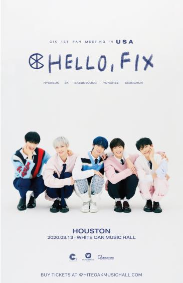 CIX 1st Fan Meeting HELLO, FIX in Houston CANCELED: Main Image